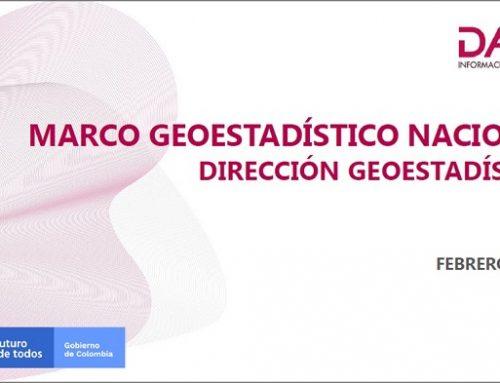 DANE presentó a ACEI el Marco Geoestadístico Nacional